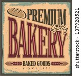 vintage bakery sign. retro... | Shutterstock .eps vector #137928521