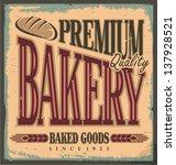 vintage bakery sign. retro... | Shutterstock .eps vector #137928521