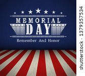 memorial day background with us ... | Shutterstock .eps vector #1379357534