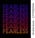 fearless  gradient graphic... | Shutterstock .eps vector #1379382044