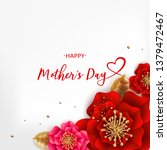 mother's day greeting card with ... | Shutterstock .eps vector #1379472467