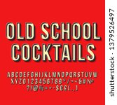 old school cocktails 3d vector...   Shutterstock .eps vector #1379526497