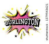 burlington comic text in pop... | Shutterstock .eps vector #1379543621