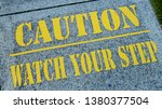 caution  watch your step sign... | Shutterstock . vector #1380377504