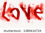 the word love written in red... | Shutterstock . vector #1380616724