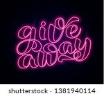 giveaway brush lettering. word...   Shutterstock .eps vector #1381940114