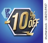 up to 10  off special offer... | Shutterstock .eps vector #1382515937