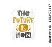 the future is now. hand... | Shutterstock .eps vector #1383471617
