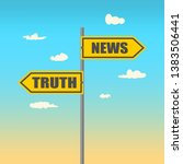 road signs with news and truth... | Shutterstock .eps vector #1383506441