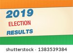 indian 2019 election results... | Shutterstock .eps vector #1383539384