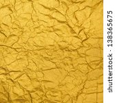 the crumpled leaf of gold paper   Shutterstock . vector #138365675