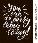 you can do everything today  ... | Shutterstock .eps vector #1383705674