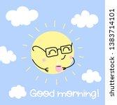 good morning   cute sun...   Shutterstock .eps vector #1383714101