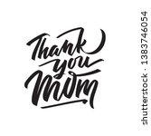thank you mom text modern... | Shutterstock .eps vector #1383746054