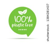 plastic free green icon badge.... | Shutterstock .eps vector #1384281437