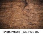 old grunge dark textured wooden ... | Shutterstock . vector #1384423187