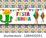 happy festa junina greeting... | Shutterstock .eps vector #1384433351