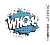 word 'whoa ' in vintage comic... | Shutterstock .eps vector #1384491467