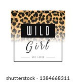 wild  girl slogan on leopard... | Shutterstock .eps vector #1384668311