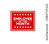 employee of the month red label....   Shutterstock .eps vector #1384719101