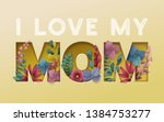 happy mothers day background... | Shutterstock .eps vector #1384753277