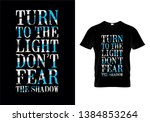 turn to the light don't fear... | Shutterstock .eps vector #1384853264