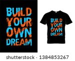 build your dream typography t... | Shutterstock .eps vector #1384853267