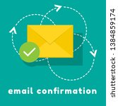 concept of email confirmation.... | Shutterstock .eps vector #1384859174