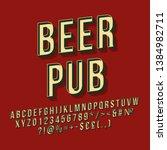 beer pub 3d vector lettering.... | Shutterstock .eps vector #1384982711