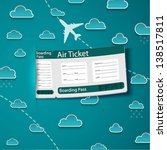 air ticket on sky background.... | Shutterstock .eps vector #138517811