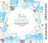 baby shower boy card design... | Shutterstock .eps vector #1385265104