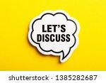 Let s us discuss speech bubble...