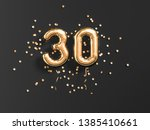 30 years old. gold balloons... | Shutterstock . vector #1385410661