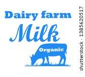 milk  cow. logo with cow... | Shutterstock .eps vector #1385620517