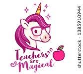 cute unicorn teacher wearing... | Shutterstock .eps vector #1385910944