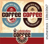 coffee labels. cafe. cafeteria. ... | Shutterstock .eps vector #138610067