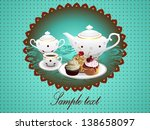 cake and tea.vector illustration | Shutterstock .eps vector #138658097