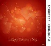 valentine's day or wedding... | Shutterstock .eps vector #138688601