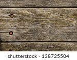old weathered wood aged by time ... | Shutterstock . vector #138725504