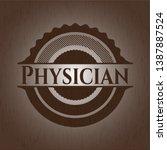 physician retro wooden emblem....   Shutterstock .eps vector #1387887524