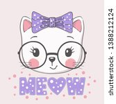 Stock vector cute cat girl face with glasses bow meow slogan cartoon vector illustration design for t shirt 1388212124