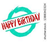 happy birthday graphic mark... | Shutterstock .eps vector #1388342324