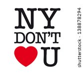 New York Do Not Love You  Font...
