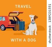 travel with a dog concept... | Shutterstock .eps vector #1389231551