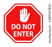 Do Not Enter Roadsign With Han...