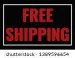 free shipping text on dark... | Shutterstock . vector #1389596654