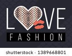 slogan love fashion with snake... | Shutterstock .eps vector #1389668801