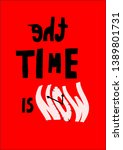 the time is now slogan... | Shutterstock .eps vector #1389801731
