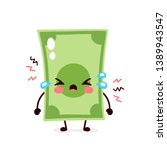 cute sad cry money banknote.... | Shutterstock .eps vector #1389943547