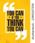 you can if you think you can.... | Shutterstock .eps vector #1390107254